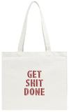 Get Shit Done Tote Bag Tote Bag