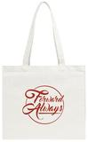 Forward Always Script Tote Bag Tote Bag