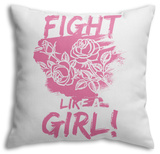 Fight Like A Girl! - Pink Throw Pillow Throw Pillow