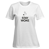 Womens: Stay Woke T-Shirt T-Shirt