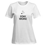 Womens: Stay Woke T-Shirt T-shirts