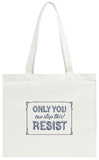 Only You Can Stop This! Tote Bag Tote Bag