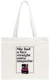 Straight Outta Magazine Tote Bag Tote Bag
