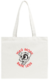 Wag More & Bark Less Tote Bag Tote Bag