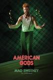 American Gods - Mad Sweeney Poster