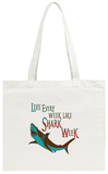 Shark Week Every Week Tote Bag Tote Bag