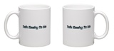 Talk Geeky to Me Mug Mug