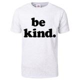 Be Kind T-Shirt (Grey) T-Shirt