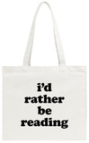 I'd Rather Be Reading Tote Bag Tote Bag