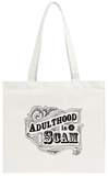 Adulthood Tote Bag Tote Bag