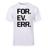 For.Ev.Er. T-Shirt (White) Shirt