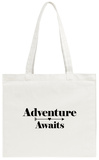 Adventure Awaits Tote Bag Tote Bag