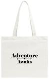 Adventure Awaits Tote Bag Tote Bag