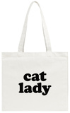 Cat Lady Tote Bag Tote Bag
