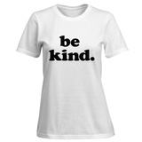 Womens: Be Kind T-Shirt (White) T-shirts