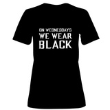 Womens: On Wednesdays We Wear Black T-Shirt Shirts