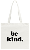 Be Kind Tote Bag Tote Bag