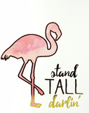Stand Tall Darlin' Wall Sign
