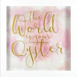 The World Is Your Oyster Wall Sign
