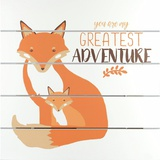 You Are My Greatest Adventure Wall Sign
