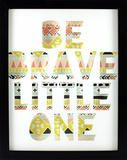 Be Brave Little One Wall Sign