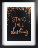Stand Tall Darlin Rose Gold Wall Sign