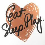 Eat Play Sleep - Rose Gold Wall Sign