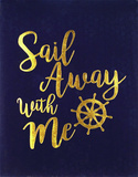Sail Away With Me Wall Sign