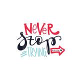 «Never stop trying» (nunca dejes de intentarlo) Póster por  Whitelist