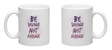 Be Savage Not Average Mug Mug