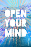 Open Your Mind Plakater
