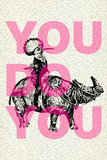 Tekst 'You Do You'  Poster