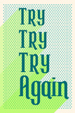 Try Again Posters