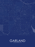 Garland, United States of America Blue Map Posters
