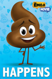 The Emoji Movie - Poop Happens Posters