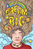Tekst: Dream Big (droom groots) Affiches