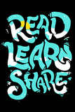 Read Learn Share (Lese, lerne, teile - Motivationsposter) Poster