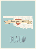 Oklahoma State Map, Home Sweet Home Posters by Lila Fe