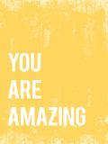 You are amazing (Eres increíble) Pósters por Rebecca Peragine