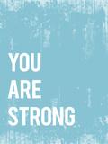 You are strong (Eres fuerte) Fotografía por Rebecca Peragine