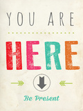 You are Here Poster by Rebecca Peragine