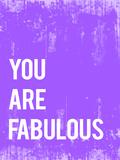 You are fabulous (Eres fabuloso/a) Láminas por Rebecca Peragine
