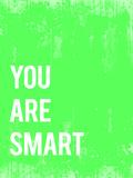 You are Smart Prints by Rebecca Peragine