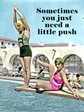You Need a Little Push (text) Poster
