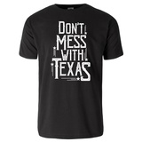 Don't Mess With Texas T-Shirt T-Shirt