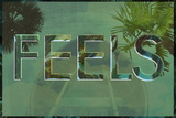 Feels Poster