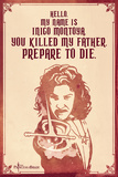 The Princess Bride - Hello. My Name Is Inigo Montoya. Print