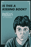 The Princess Bride - Is This A Kissing Book (The Grandson) Plakater