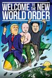 Welcome To The New World Order (Willkommen in der neuen Weltordnung) Kunstdrucke