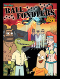 Rick & Morty - Ball Fondlers Collector Print